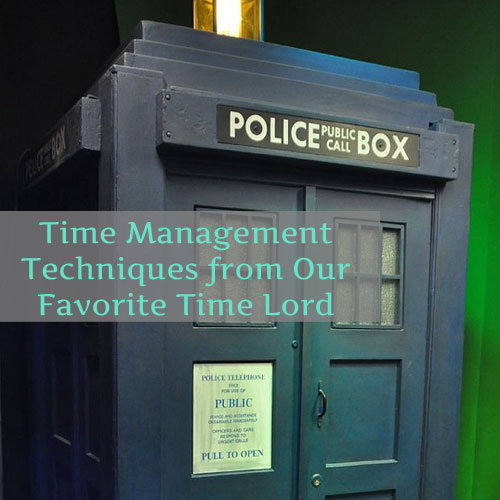 5 Time Management Tips from Our Favorite Time Lord