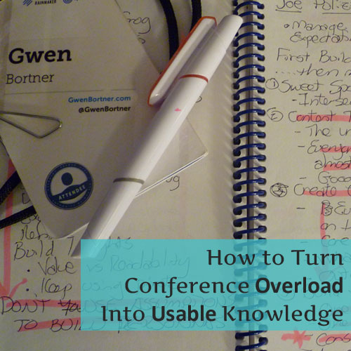 How to Turn Conference Overload into Usable Knowledge