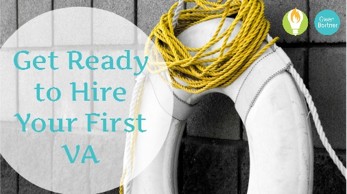 Get Ready to Hire Your First VA