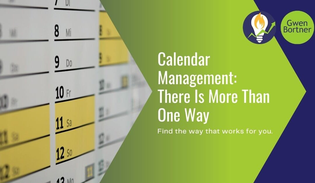 Calendar Management — There Is More Than One Way