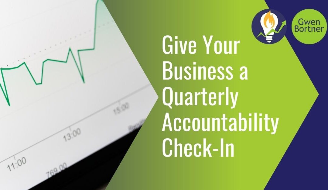 Give Your Business a Quarterly Accountability Check-In